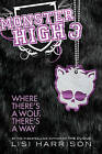 Where There's a Wolf, There's a Way by Lisi Harrison (Hardback, 2011)