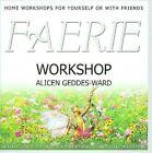 Faerie Workshop by Alicen Geddes-Ward (CD, Dec-2006, Paradise Music)