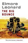 The Big Bounce by Elmore Leonard (Paperback, 2009)