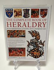 The Complete Book of HERALDRY From Medieval to Modern by Stephen Slater History