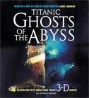 Titanic : Ghosts of the Abyss by Mireille Majoor and James Cameron (2003, Hardcover)