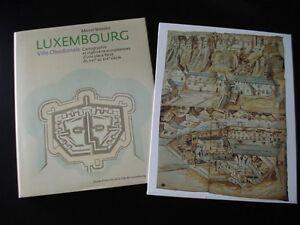 Luxembourg-ville-Obsidionale-XVI-XIX-Cartographie-ingenierie-Forteresse-Vauban