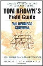 Tom Brown`s Field Guide to Wilderness Survival by Tom Brown, (Paperback), Berkle