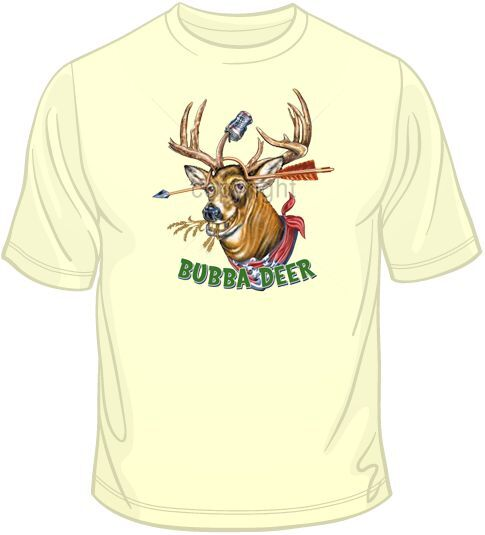 Size Bubba Deer Funny T Shirt   Choose Style Color Drunken Redneck Tee  10311