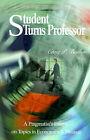 Student Turns Professor: A Pragmatist's Essays on Topics in Economics & Finance by Craig P Boulton (Paperback / softback, 2001)