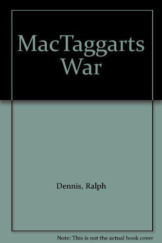 Mactaggart's War (Coronet Books),Ralph Dennis
