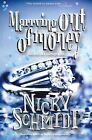 Marrying Out of Money by Nicky Schmidt (Paperback, 2011)