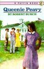 Queenie Peavy by Robert Burch (Paperback, 1987)