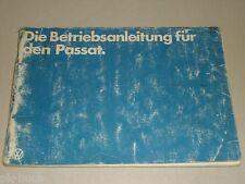 Betriebsanleitung Handbuch VW Passat B1 m. Vergaser / Diesel Motor, Stand 8/1978