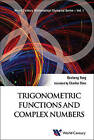 Trigonometric Functions and Complex Numbers by Desheng Yang (Paperback, 2016)