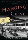 Hanging Curve by Troy Soos (Paperback / softback, 2013)