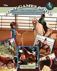 The Pony Games Book: Fun, Creative, and Educational Games for Kids and Ponies by Kali Vanagas (Paperback / softback, 2009)