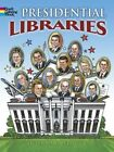 Presidential Libraries by Steven James Petruccio (Paperback, 2016)