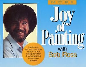 More-Joy-of-Painting-With-Bob-Ross-America-039-s-Favorite-Art-Instructor-Paper