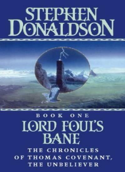 Lord Foul's Bane (The Chronicles of Thomas Covenant, Book 1),Stephen Donaldson