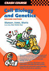 Crash Course: Cell Biology and Genetics by Ania L. Manson (Paperback, 2002)