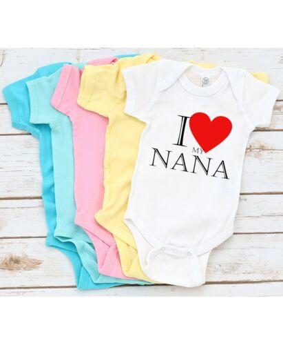 I love my nana Best Shower Gift Cute Funny Infant Message Baby Bodysuit