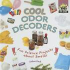 Cool Odor Decoders: Fun Science Projects about Smells by Esther Beck (Hardback, 2007)