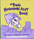 Dodo Household Stuff Book: A Combined Organiser-list-information-jotting-filing Book by Rebecca Jay (Hardback, 2005)