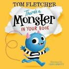 There's a Monster in Your Book by Tom Fletcher (Hardback, 2017)
