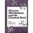 Electron Distributions and the Chemical Bond by Springer-Verlag New York Inc. (Paperback, 2011)