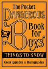 The Pocket Dangerous Book for Boys: Things to Know by Conn Iggulden, Hal Iggulden (Hardback, 2007)