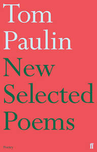 New-Selected-Poems-of-Tom-Paulin-Paulin-Tom-New