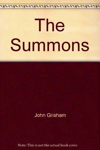 The Summons By John Grisham. 9780099557166