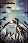 I'm Not Scared by Niccolo Ammaniti (Paperback, 2016)