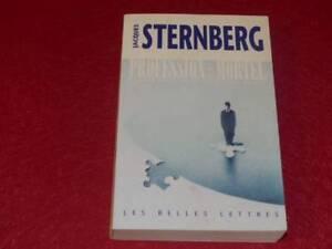 BIBL-H-amp-P-J-OSWALD-JACQUES-STERNBERG-PROFESSION-MORTEL-Autobiographie-EO-2000