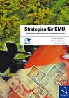 Strategien für KMU von Peter A. Abplanalp, Klaus Wernigk und Roman Lombriser (2011, Taschenbuch)