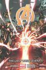 Avengers: Volume 2: Last White Event by Jonathan Hickman (Hardback, 2013)