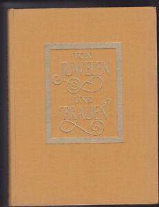 W. Allemann: Von Juwelen und Frauen, Zürich 1956 - <span itemprop=availableAtOrFrom>München, Deutschland</span> - W. Allemann: Von Juwelen und Frauen, Zürich 1956 - München, Deutschland