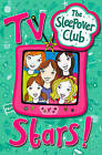 The Sleepover Club: TV Stars! by Fiona Cummings (Paperback, 2008)