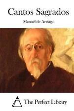 Cantos Sagrados by Manuel de Arriaga (2015, Paperback)