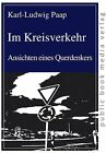 Im Kreisverkehr von Karl-Ludwig Paap (2012, Kunststoffeinband)
