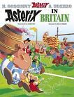 Asterix in Britain: Album 8 by Rene Goscinny (Hardback, 2004)