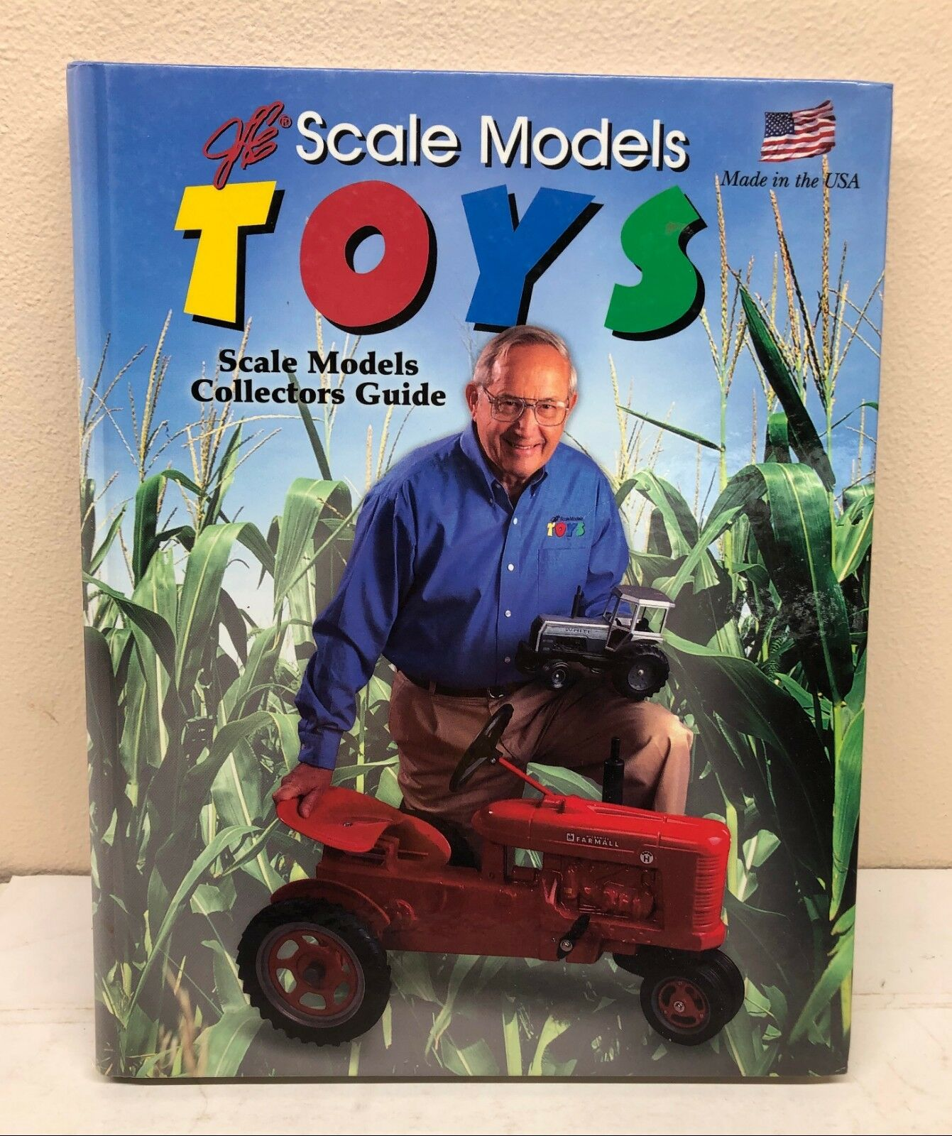 Scale Models Farm Toys 1979-2005 Collector Guide Hard Cover Book Signed Joe Ertl