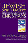 Jewish Spirituality: A Brief Introduction for Christians by Rabbi Lawrence Kushner (Paperback, 2001)