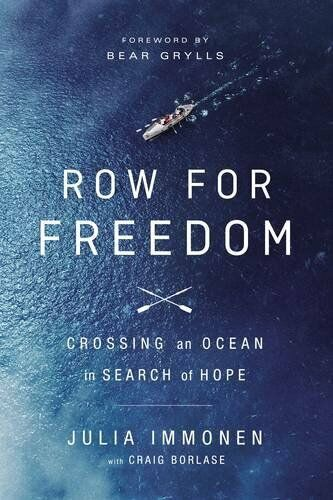 1 of 1 - Row for Freedom: Crossing an Ocean in Search of H... by Julia Immonen 0529101475