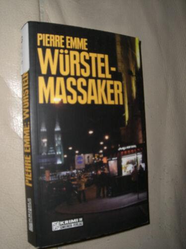 1 von 1 - Pierre Emme: Würstelmassaker