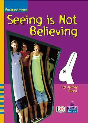 Seeing Is Not Believing by Fuerst, Jeffrey B.