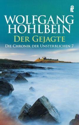 Hohlbein, Wolfgang - Der Gejagte. Die Chronik der Unsterblichen 07. /5