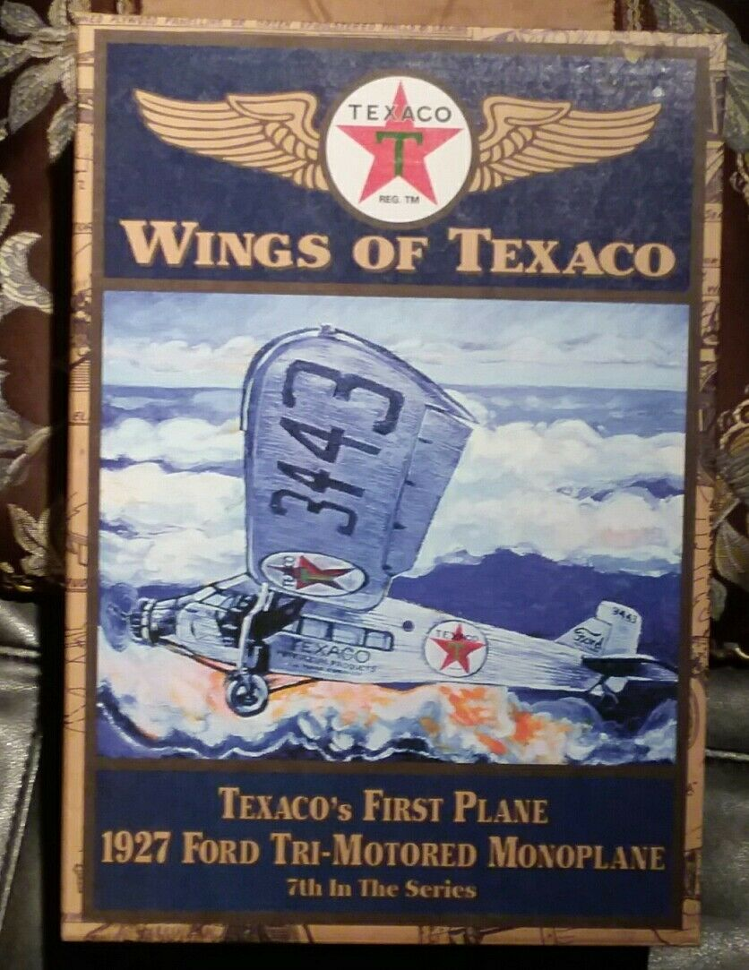 Wings of Texaco Texaco First Plane 1927 Ford Tri-Motorosso Monoplane