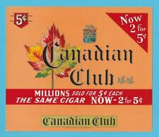 CANADIAN  CLUB  - RARE  BOX  LABEL  -  CANADIAN  CLUB  CIGARS