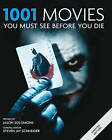 1001 Movies: You Must See Before You Die by Steven Jay Schneider (Paperback, 2009)