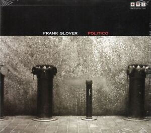 Frank-Glover-Politico-2009-CD-Digipak-New-amp-Sealed
