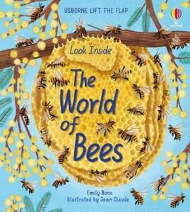 Look Inside the World of Bees by Emily Bone