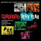 Very Yeah - The Directors Cut Complete Compositions 1992-1996 Corduroy Audio CD