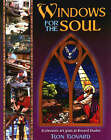 Windows for the Soul: Ecclesiastic Art Glass at Bovard Studio by Ron Bovard (Paperback, 2001)